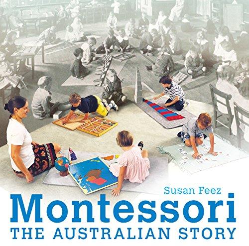 Montessori: The Australian Story