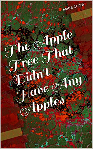 The Apple Tree That Didn't Have Any Apples