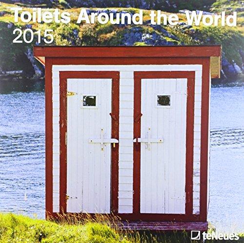 2015 Toilets Around the World Calendar