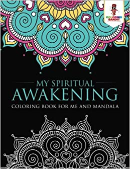 Buy My Spiritual Awakening Coloring Book For Me And Mandala Book