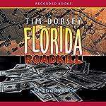 Florida Roadkill | Tim Dorsey