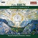 Brun: Symphony No. 5 / Symphony No. 10