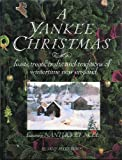 A Yankee Christmas Featuring Vermont Celebrations, Sally R. Brady, 0899093582