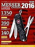 Messer Katalog 2016: Eine Sonderausgabe von MESSER MAGAZIN