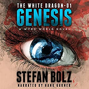 The White Dragon 1: Genesis Audiobook