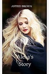 Alexa's Story Kindle Edition