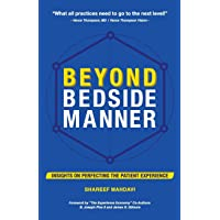 Beyond Bedside Manner: Insights on Perfecting the Patient Experience