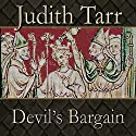 Devil's Bargain Audiobook by Judith Tarr Narrated by Ralph Lister