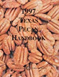 img - for 1997 Texas Pecan Handbook book / textbook / text book