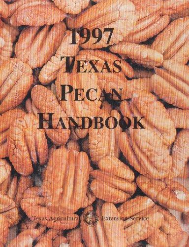 1997 Texas Pecan Handbook
