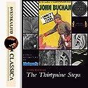 The Thirty-Nine Steps (Richard Hannay 1) Hörbuch von John Buchan Gesprochen von: Adrian Praetzellis
