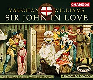 Vaughan Williams - Sir John in Love / Hickox, Northern Sinfonia