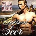 Highland Seer: Highland Talents, Book 2 Audiobook by Willa Blair Narrated by Derek Perkins