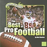 The Best of Pro Football, Matt Doeden, 1429638745