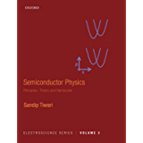 Semiconductor Physics: Principles, Theory and Nanoscale (Electroscience Series Book 3)