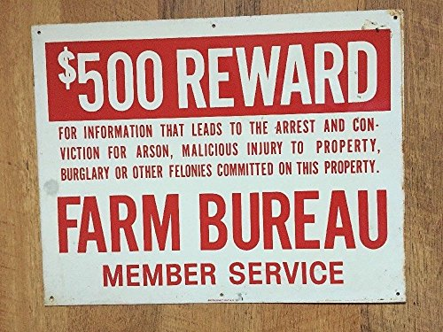 Vintage Farm Bureau Member Service Sign $500 Reward