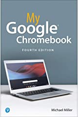 My Google Chromebook (My...) Kindle Edition