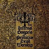 Infernal Gospels of Primitive Devil Worship