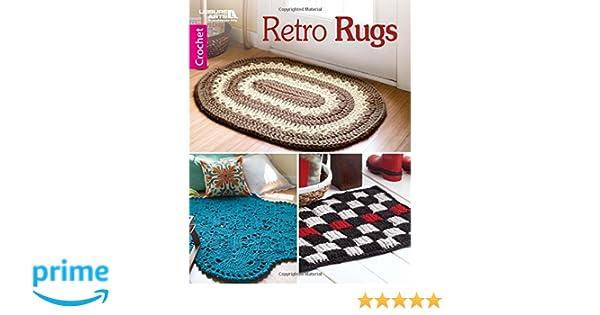 Retro Rugs | Crochet | Leisure Arts (6887): Leisure Arts: 9781464756672:  Amazon.com: Books