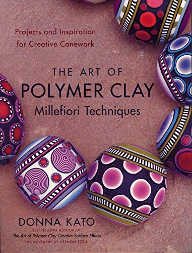 lay Millefiori Techniques: Projects and Inspiration for Creative Canework ()