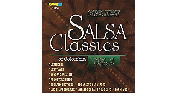 Greatest Salsa Classics Of Colombia, Vol. 3 by Various artists on Amazon Music - Amazon.com