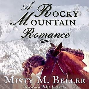 A Rocky Mountain Romance Audiobook