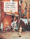 The Greatest Generation Comes Home, Michael D. Gambone, 158544488X
