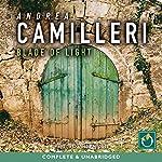 Blade of Light: Inspector Montalbano, Book 19 | Andrea Camilleri