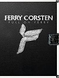 Ferry Corsten Full On Ferry Ferry Corsten