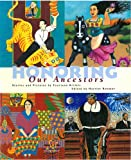 img - for Honoring Our Ancestors: Stories and Pictures by Fourteen Artists book / textbook / text book