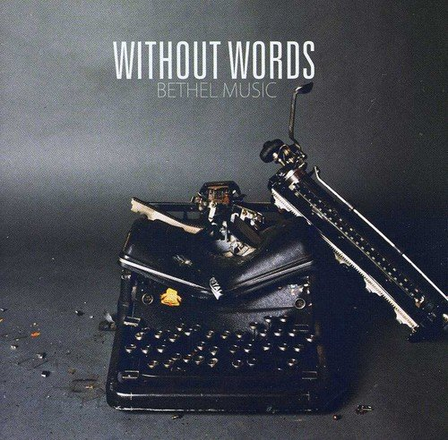 Without Words by Integrity Music