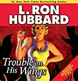 img - for Trouble on His Wings (Stories from the Golden Age) (Historical Fiction Short Stories Collection) book / textbook / text book