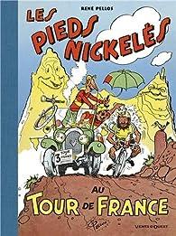 Les Pieds Nickelés  : Au Tour de France par René Pellos