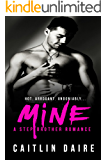 Mine - A Stepbrother Romance