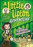 The Egyptian Enchantment A Lottie Lipton Adventure (The Lottie Lipton Adventures)