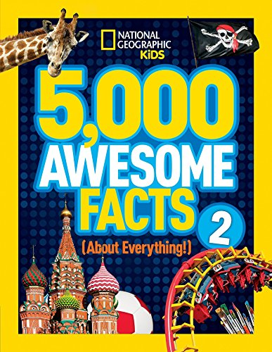 5,000 Awesome Facts (About Everything!) 2 (National Geographic Kids) (Ideas Gift Strange)