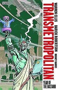 Transmetropolitan, Vol. 3: Year of the Bastard par Warren Ellis