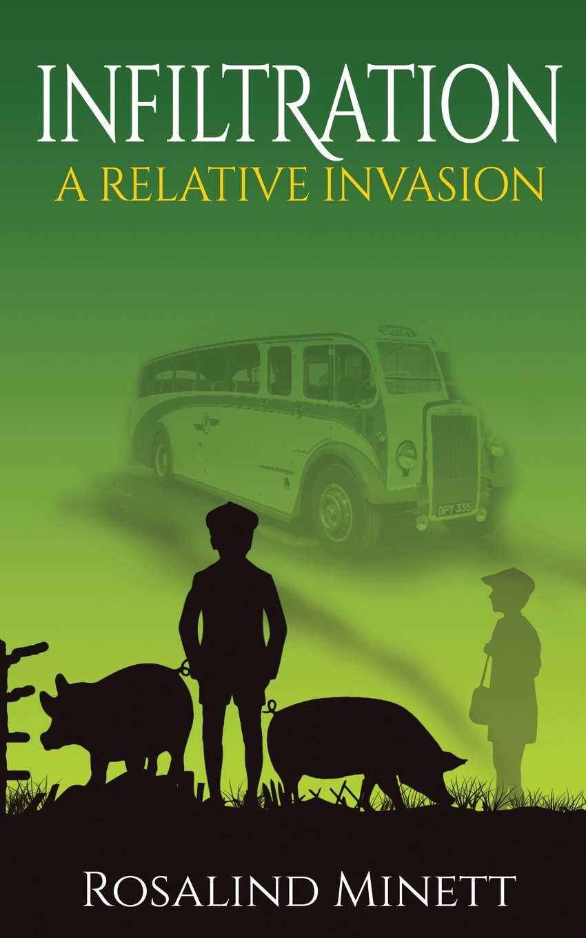 Download Infiltration: Two boys, one family, a world at war (A Relative Invasion) (Volume 2) pdf epub