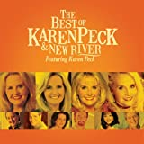 The Best of Karen Peck & New River