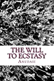 The Will to Ecstasy, Anudasi, 1495411893