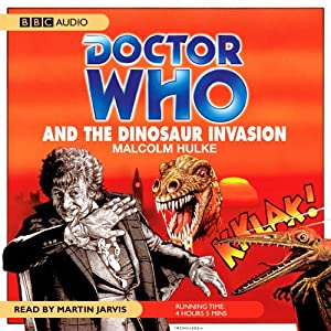 Doctor Who and the Dinosaur Invasion Audiobook