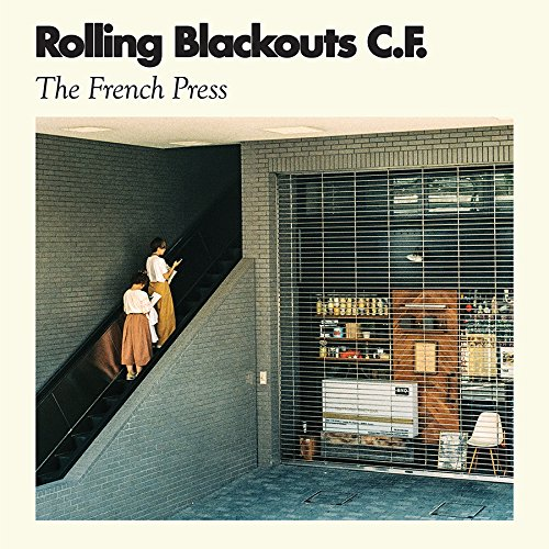ROLLING BLACKOUTS COASTAL FEVER - FRENCH PRESS (DLCD)