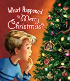 What Happened to Merry Christmas - Paperback, Robert C. Baker, 0758625170