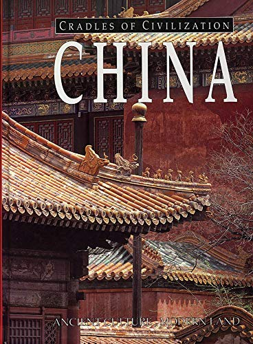 China (Cradles of Civilization: An Exceptional Archive of...