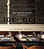 The Art of Living According to Joe Beef: A Cookbook