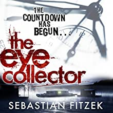 The Eye Collector Audiobook by Sebastian Fitzek Narrated by Paul Shearer