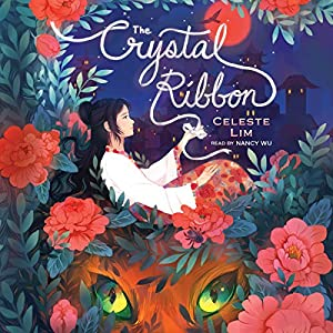 The Crystal Ribbon Audiobook