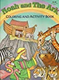 img - for Noah and The Ark Coloring and Activity Book by Leslie Eckard (2002-01-01) book / textbook / text book