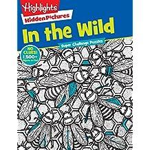 In the Wild (Highlights Super Challenge Hidden Pictures)