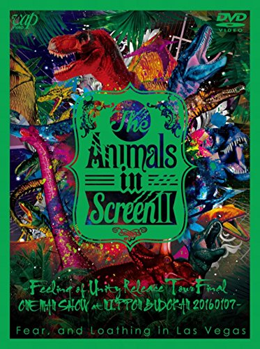 Fear   ,and Loathing in Las Vegas / The Animals in Screen II -Feeling of Unity Release Tour Final ONE MAN SHOW at NIPPON BUDOKAN-の商品画像